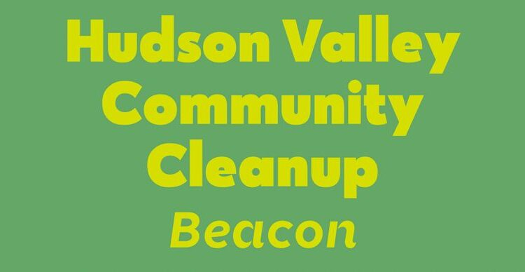 Hudson Valley Community Clean Up
