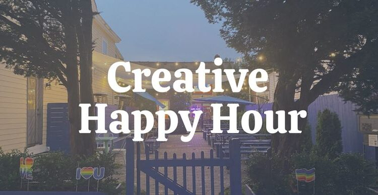 Creative Happy Hour